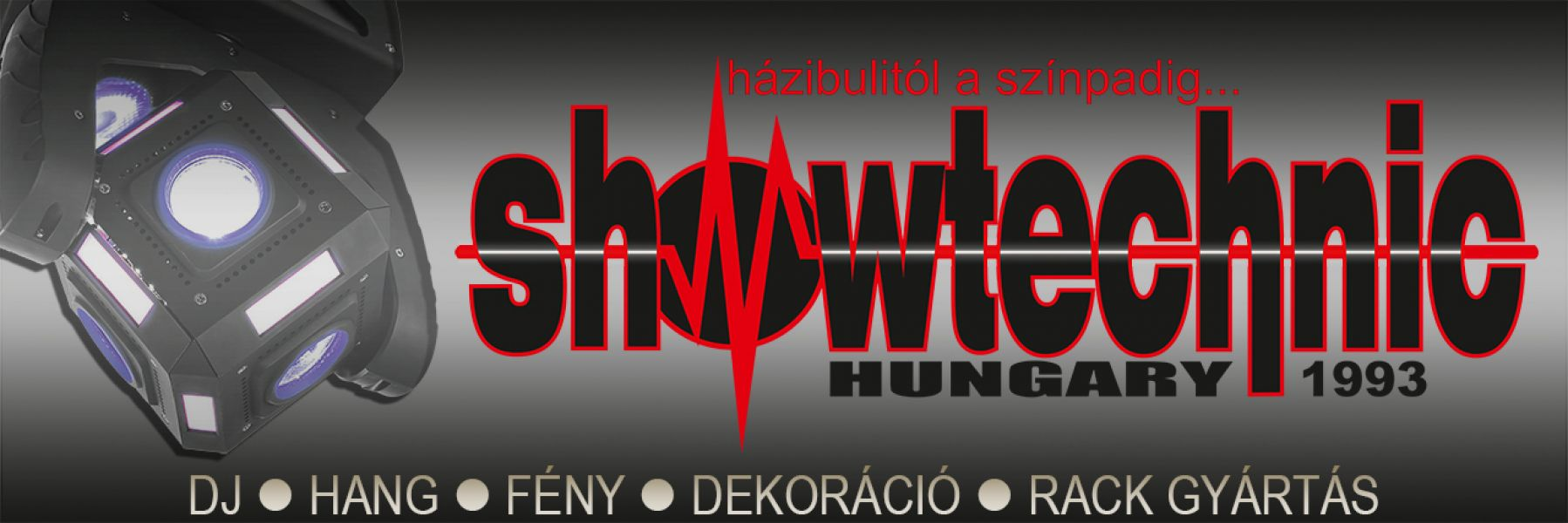 SHOWTECHNIC HUNGARY 1993 'DJ HANG FÉNY DEKOR RACK'